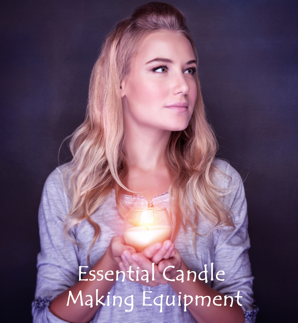 Essential Candle Making Equipment, Candle Advice